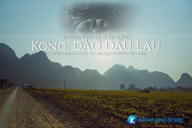hang tu lan que huong cua kong skull island khamphadisan e1489203574752